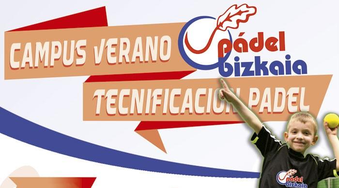 Campus de Tecnificación para niños en Verano 2015 en Pádel Bizkaia con Pádel Derio